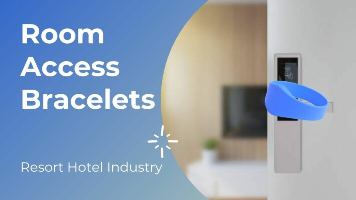 Why are Room Access Bracelets Popular in Resort Hotel Industry