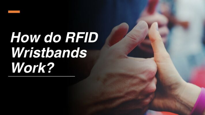 How do RFID Wristbands Work - HUAYUAN RFID Wristband